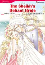 The Sheikh's Defiant Bride (Harlequin Comics)
