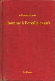 LHOMME A LOREILLE CASSéE