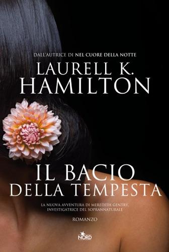 Laurell K. Hamilton - Il bacio della tempesta