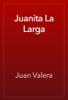 Juan Valera - Juanita La Larga artwork