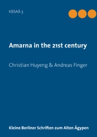 AMARNA IN THE 21ST CENTURY