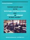 Comment Prendre Appui Sur Les Technologies Numriques Actuelles Pour Diffrencier Sa Pdagogie De Faon Nouvelle