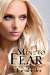 Mine To Fear Mine 3