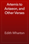 Artemis To Actaeon And Other Verses
