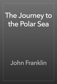The Journey to the Polar Sea book