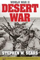 Stephen W. Sears - World War II: Desert War artwork