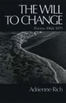 The Will To Change Poems 1968-1970
