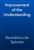 Benedictus de Spinoza - Improvement of the Understanding artwork