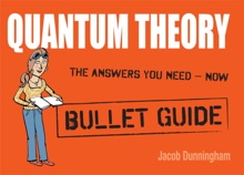 Quantum Theory: Bullet Guides
