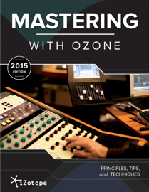 Mastering with Ozone (2015 Edition) book