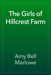 The Girls of Hillcrest Farm