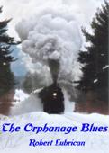 The Orphanage Blues