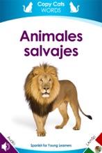 Animales Salvajes (Latin American Spanish Audio)