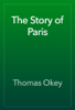 Thomas Okey - The Story of Paris artwork