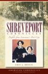Shreveport Chronicles