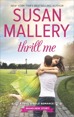 Susan Mallery - Thrill Me
