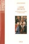 Lesprit Des Mots  Montesquieu En Lui-mme Et Parmi Les Siens