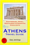 Athens Greece Travel Guide - Sightseeing Hotel Restaurant  Shopping Highlights Illustrated