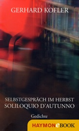 Download and Read Online Selbstgespräch im Herbst/Soliloquio d'autunno