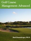 Golf Course Management: Advanced
