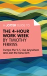 A Joosr Guide To The 4-Hour Work Week By Timothy Ferriss