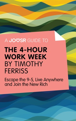 A Joosr Guide to... The 4-Hour Work Week by Timothy Ferriss image