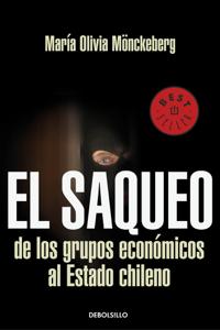 El saqueo de los grupos economicos al estado de Chile Book Cover