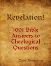 Revelation 1001 Bible Answers To Theological Questions