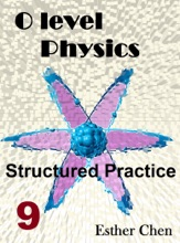 O Level Physics Structured Practice 9