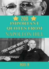 200 Important Quotes From Napoleon Hill