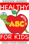Healthy ABCs For Kids Enhanced Edition