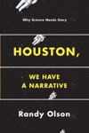 Houston We Have A Narrative
