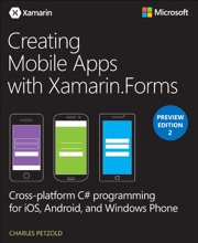 Creating Mobile Apps With Xamarin.Forms Preview Edition 2