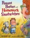 Peanut Butter And Homework Sandwiches