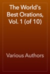 The Worlds Best Orations Vol 1 Of 10