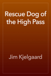 Rescue Dog of the High Pass