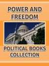 Power And Freedom Political Books Collection