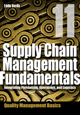 Supply Chain Management Fundamentals, Module 11 - Eddie Davila book
