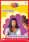 Claudia And The Disaster Date The Baby-Sitters Club Friends Forever 12