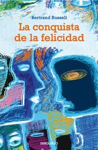 La conquista de la felicidad Book Cover