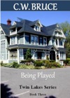Being Played Twin Lakes Series Book 3