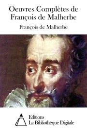 Oeuvres Complètes de François de Malherbe
