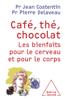 Café, thé, chocolat - Jean Costentin & Pierre Delaveau