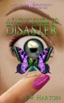 A Fairys Guide To Disaster Away From Whipplethorn Book One