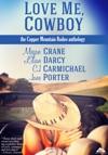Love Me Cowboy