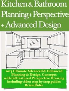 Kitchen & Bathroom Planning + Perspective
