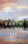 The Sky And Earth Touched Me