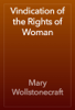 Mary Wollstonecraft - Vindication of the Rights of Woman artwork