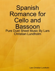 Spanish Romance For Cello And Bassoon