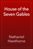 Nathaniel Hawthorne - House of the Seven Gables artwork